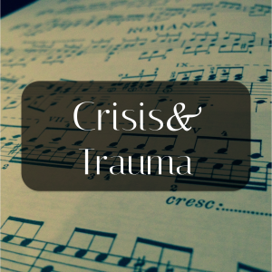 Music Therapy Crisis and Trauma